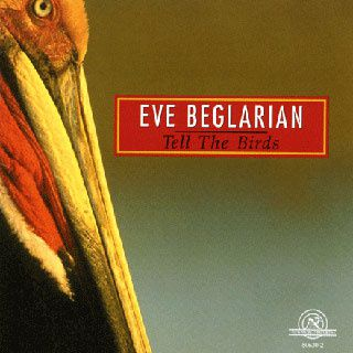 Eve-Beglarian-Tell-the-birds-copie-1.jpg