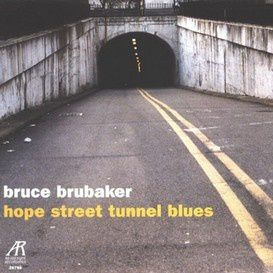 Bruce-Brubaker-hope-street-tunnel-blues.jpg