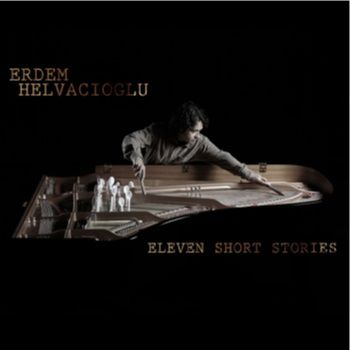 Erdem Helvacioglu Eleven Short stories
