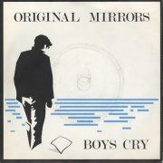 Original-Mirrors-Boys-Cry-255971-991.jpg