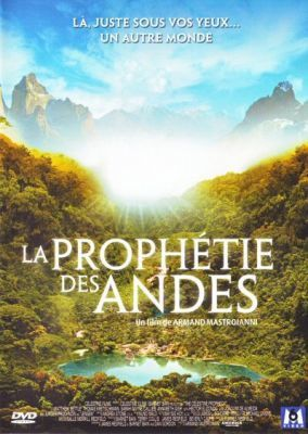 prophetie-andes-the-celestine-prophecy 0