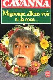 Cavanna-Francois-Mignonne-Allons-Voir-Si-La-Rose-Livre-2395