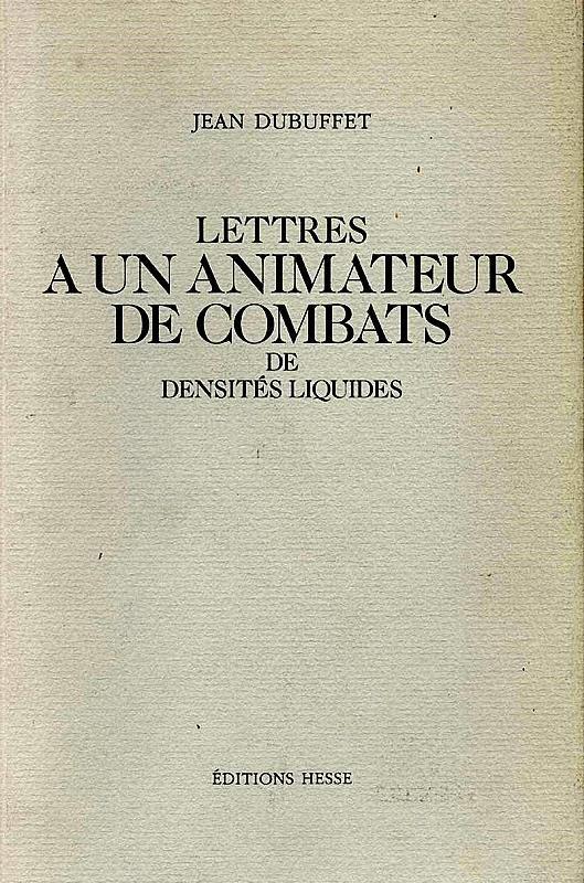 Correspondance Dubuffet et Pierre Carbonel-Pierre Carbonel