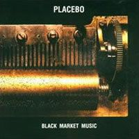 Black Market Music 2000 - Placebo