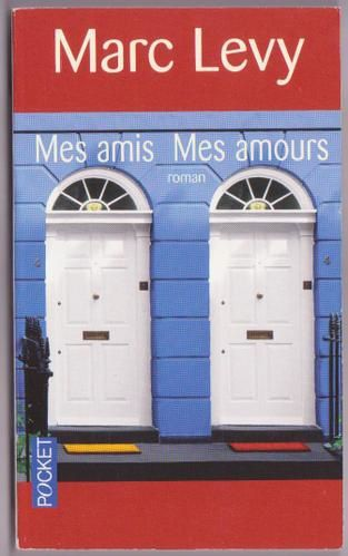 Marc-Levy-mes-amis-mes-amours.jpg