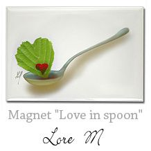 - Love in spoon - magnet, Lore M