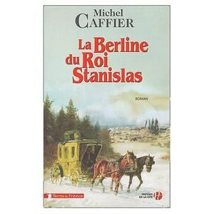 La-Berline-du-Roi-Stanislas-michel-caffier.jpg