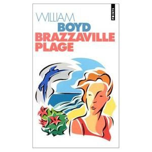Brazzaville-Plage-william-boyd.jpg