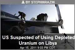 us-suspected-of-using-depleted-uranium-on-libya.jpeg