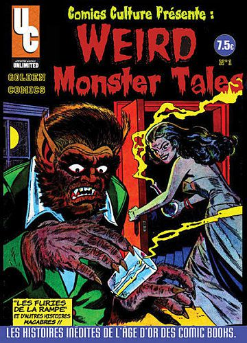 Tags : Golden Comics N°1 : Weird Monster Tales, Fred Treglia, Univers Comics, cote de comics, bd, bande dessinée US, Golden Legends, Golden Titans, contes de la crypte, Arédit/Artima, Le manoir des fantômes, il est minuit l'heure des sorcières, la maison du mystère, Wallac Wood, loup-garou, vampire, corne d'abondance, Avon Comics