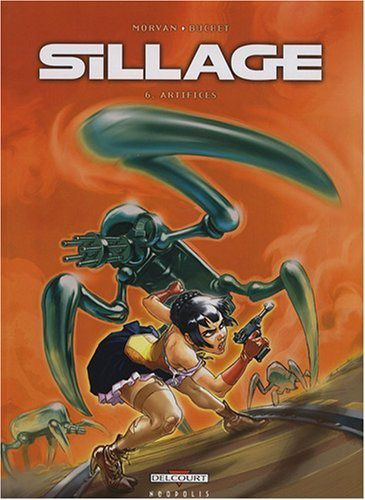 Tags : Sillage 6, Artifices, Jean David Morvan, Philippe Buchet, sf, science fiction, space opera, bd, bande dessinée, ftoross, commando suicide, industrie pharmaceutique, album, série, Delcourt