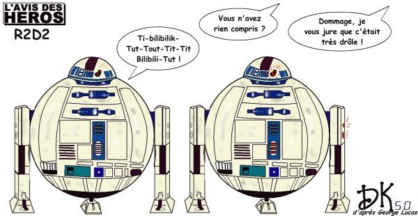 Tags : L'avis des Héros, strip humoristique, dessin humour, R2D2, Star Wars, La guerre des étoiles, film, cinéma, robot, C3PO, Luke Skywalker, Dark Vador, Princesse Leïa, Han Solo, Chewbacca, Faucon Millenium; Science fiction, SF
