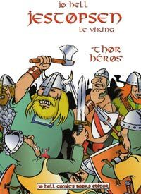 Tags : Jestopsen le viking,Thor héros, dessin humour, gags, Capt'ain Swing, Psikopat,strips humoristiques, Jo Hell, BD, bande dessinée, Dominik Vallet