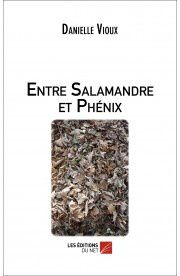 entre-salamandre-et-phenix-danielle-vioux.jpg
