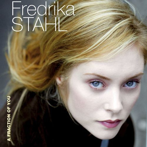 fredrika-stahl-a-fraction-of-you-2006