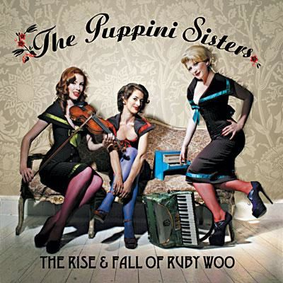 the-puppini-sisters-the-rise-and-fall-of-ruby.jpg
