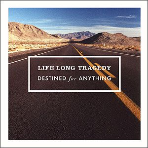 LifeLongTragedy.Destined.CD.jpg