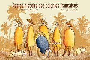 OTTO-T-GREGORY-JARRY-PETITE-HISTOIRE-DES-COLONIES-FRANCAISE.jpg