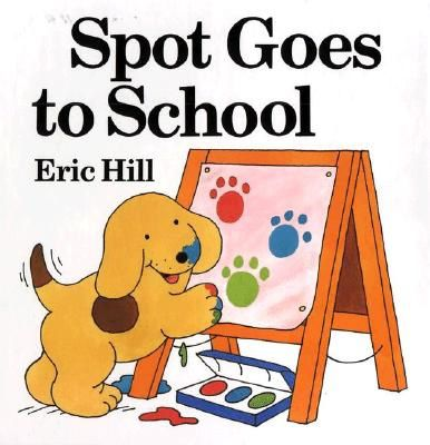 Spot-Goes-to-School-Hill-Eric-9780399237195
