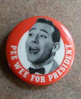 1pee-wee-for-president-pin.jpeg