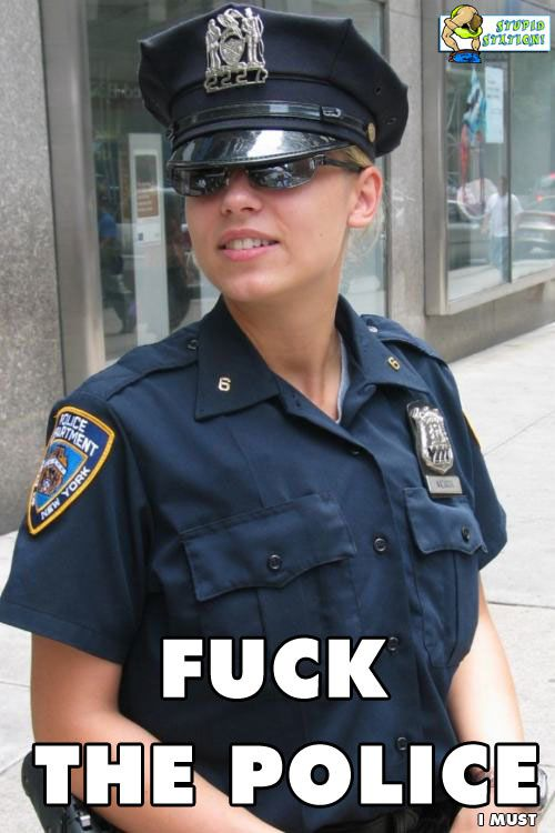 1FUCK THE POLICE i must