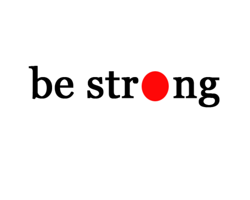 be-strong-japan-were-with-you