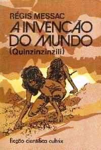 Messac A INVENCAO DO MUNDO 1236658394P