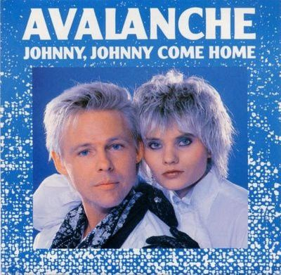 Avalanche---Johnny--Johnny-come-home.jpg