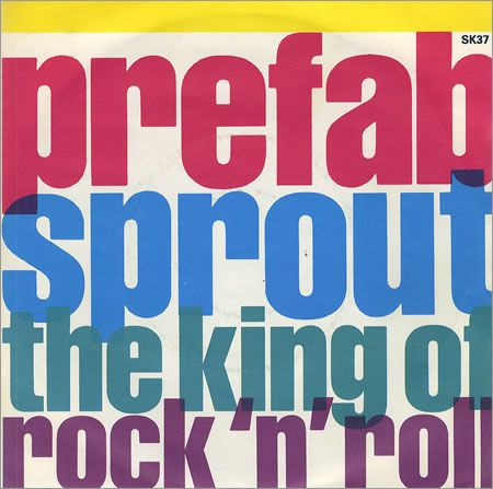 Prefab_Sprout_The_King_of_Rock_-n-_Roll_single_cover.jpg