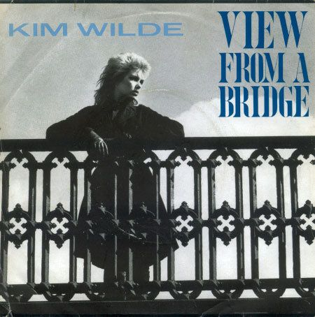 Kim-Wilde---View-from-a-bridge.jpg