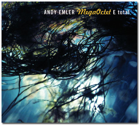 Andy-Emler-MegaOctet-E-total-CD.png