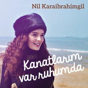 chanson_nil-karaibrahimgil-kanatlarim-var-ruh_couleurs_d_is.jpg