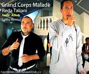 DJ Samy Chelly & Grand Corps Malade & Reda Taliani - Inch' Allah (SaMix Remix)
