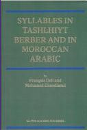 """Syllabes in Tashlhiyt Berber and Moroccan Arabic """