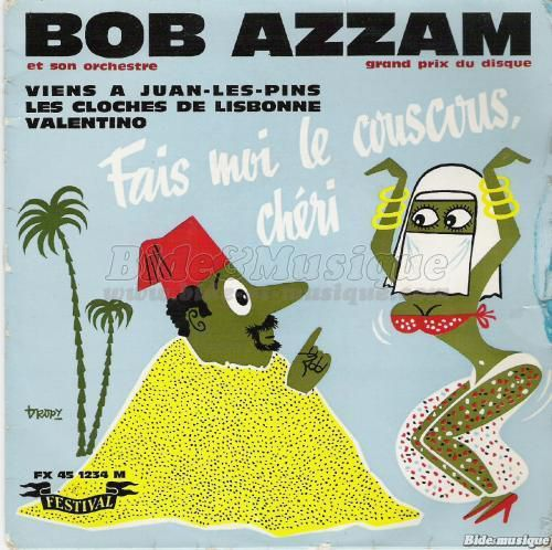 "Bob Azzam et la ""couscous connection"" commerciale"