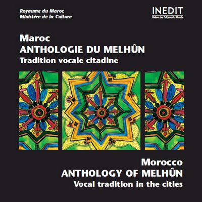 Anthologie du Melhoun - Tradition vocale citadine