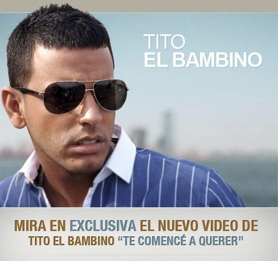 """Tito El Bambino - """"Te Comencé A Querer"""" (clip vidéo officiel)"""