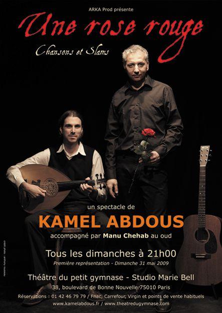 Kamel Abdous : une rose rouge composée de slams et de chansons
