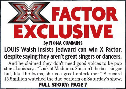 X Factor: Louis Walsh Claims Jedward Are As Good As Madonna