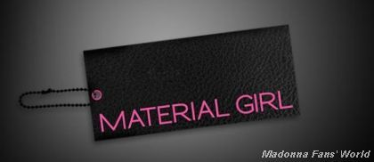 Madonna's 'Material Girl' Collection at Macy's: The Tag