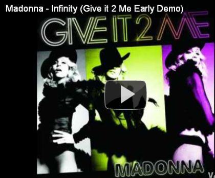 Listen to Madonna's demo: ''Infinity'' (''Give It 2 Me'' Demo)