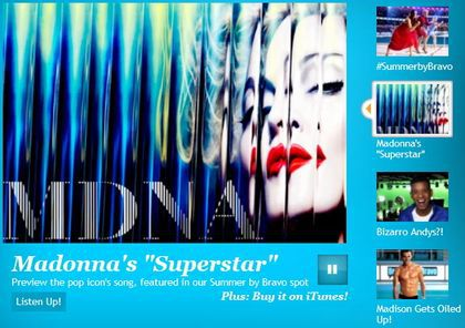 Madonna's song ''Superstar'' in Bravo TV ad for ''Summer on Bravo''