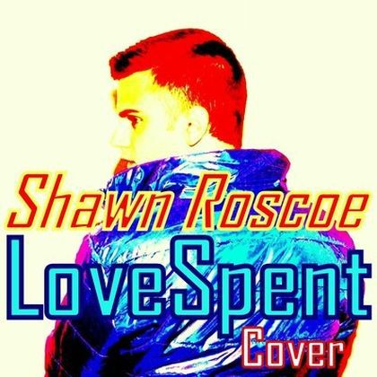 Cover: Madonna - ''Love Spent [Acoustic Version]'' by Shawn Roscoe