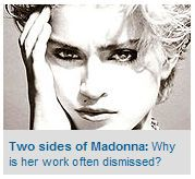 Two sides of Madonna: Why is her work often dismissed?