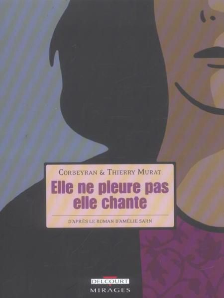 Elle ne pleure pas elle chante{bd]