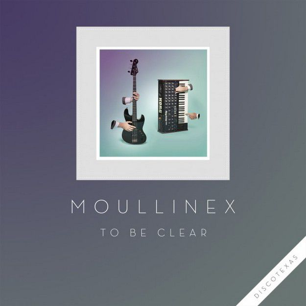 To-Be-Clear-EP-by-Moullinex-discotexas-arcstreetcom-music-n.jpg