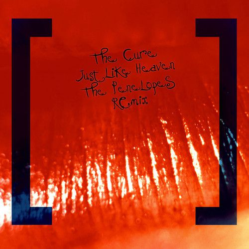 The-Cure---Just-Like-Heaven--The-Penelopes-Remix--on-ArcStr.jpg