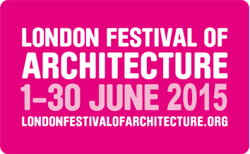 LFA-LONDON-FESTIVAL-OF-ARCHITECTURE-2015-ARCSTREET-MAG-PARI.png
