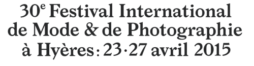 HYERES-2015-FESTIVAL-INTERNATIONAL-DE-MODE-ET-PHOTOGRAPHIE.png