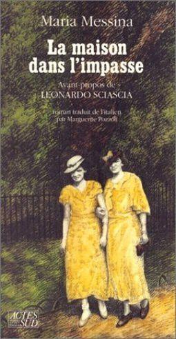 Maria Messina, La maison dans l'impasse